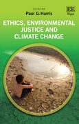 Cover Ethics, Environmental Justice and Climate Change