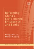 Cover Reforming China's State-owned Enterprises and Banks