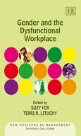 Cover Gender and the Dysfunctional Workplace