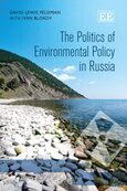 Cover The Politics of Environmental Policy in Russia