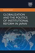 Cover Globalization and the Politics of Institutional Reform in Japan
