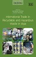 Cover International Trade in Recyclable and Hazardous Waste in Asia