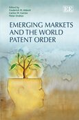 Cover Emerging Markets and the World Patent Order