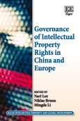 Cover Governance of Intellectual Property Rights in China and Europe