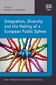 Cover Integration, Diversity and the Making of a European Public Sphere