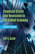 Cover Financial Crises and Recession in the Global Economy, Fourth Edition