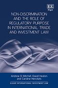 Cover Non-Discrimination and the Role of Regulatory Purpose in International Trade and Investment Law