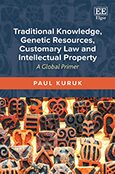 Cover Traditional Knowledge, Genetic Resources, Customary Law and Intellectual Property