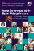 Cover Women Entrepreneurs and the Myth of 'Underperformance'