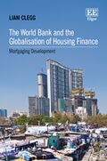 Cover The World Bank and the Globalisation of Housing Finance