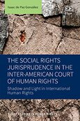 Cover The Social Rights Jurisprudence in the Inter-American Court of Human Rights