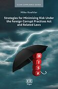 Cover Strategies for Minimizing Risk Under the Foreign Corrupt Practices Act and Related Laws