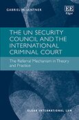 Cover The UN Security Council and the International Criminal Court