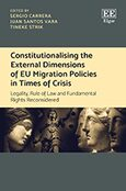 Cover Constitutionalising the External Dimensions of EU Migration Policies in Times of Crisis