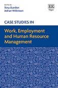 Cover Case Studies in Work, Employment and Human Resource Management