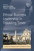 Cover Ethical Business Leadership in Troubling Times