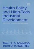 Cover Health Policy and High-Tech Industrial Development