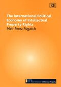 Cover The International Political Economy of Intellectual Property Rights