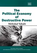 Cover The Political Economy of Destructive Power