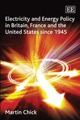 Cover Electricity and Energy Policy in Britain, France and the United States since 1945