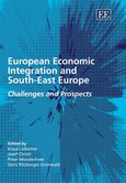 Cover European Economic Integration and South-East Europe