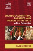 Cover Strategic Competition, Dynamics, and the Role of the State