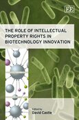 Cover The Role of Intellectual Property Rights in Biotechnology Innovation