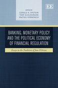Cover Banking, Monetary Policy and the Political Economy of Financial Regulation