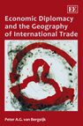 Cover Economic Diplomacy and the Geography of International Trade