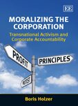 Cover Moralizing the Corporation