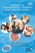 Cover Understanding Entrepreneurial Family Businesses in Uncertain Environments