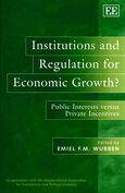 Cover Institutions and Regulation for Economic Growth?