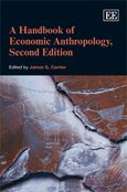 Cover A Handbook of Economic Anthropology, Second Edition