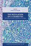 The Regulation of E-cigarettes