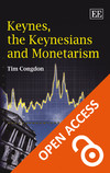 Keynes, the Keynesians and Monetarism